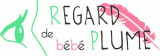 Association Regard de bébé plume