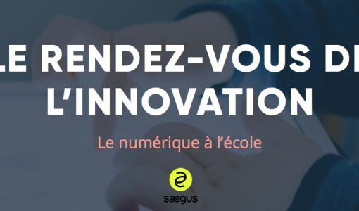 Le numérique à l'école, qu'en pensent les français ? L'analyse de Saegus, expert en innovation digitale