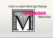Mont Kiji on Indiegogo